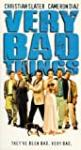Very Bad Things, I didn't do